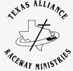 Texas Alliance Raceway Ministries